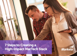 7 Steps to Creating a High Impact MarTech Stack Marketo