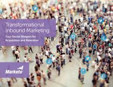 Transformational Inbound Marketing Your Secret Weapon for Acquisition and Retention snip