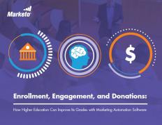 Enrollment Engagement Donation How Higher Education Can Improve Its Grades with Marketing Automation